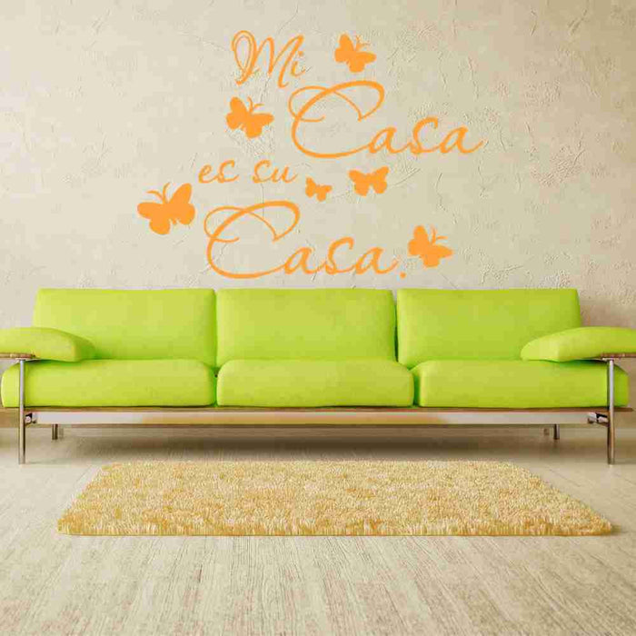 Mi Casa Es Su Casa Wall Decal