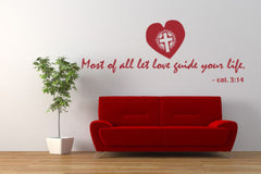 Most Of All Let Love Guide Your Life-Wall Decals-Style and Apply