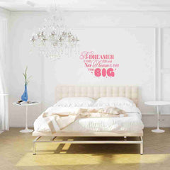 No Dreamer Is Ever Too Small, No Dream Is Ever Too Big Wall Decal-Wall Decals-Style and Apply