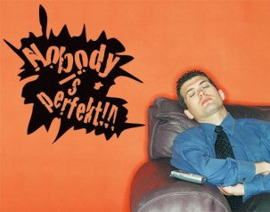 Nobody is perfect-Wall Decals-Style and Apply