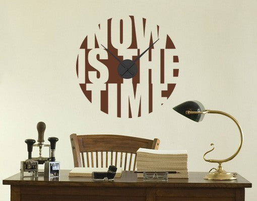 Now is the time Wall Decal Clock