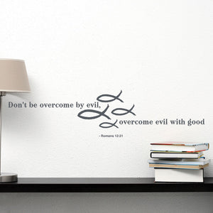 Overcome Evil-Wall Decal