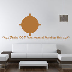 Praise God From Whom All Blessings Flow Wall Decal