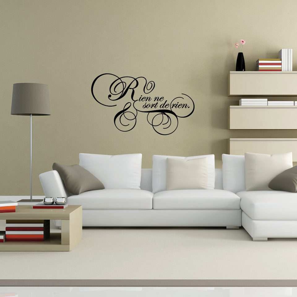 Rien ne sort Quote-Wall Decal