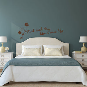 Start each day like a new life wall decal quote