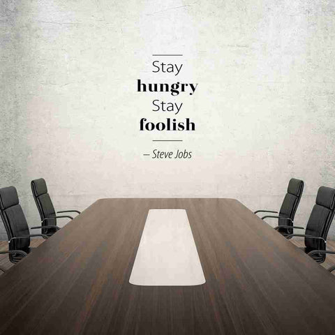 Stay Hungry, Stay Foolish Wall Decal-Wall Decals-Style and Apply