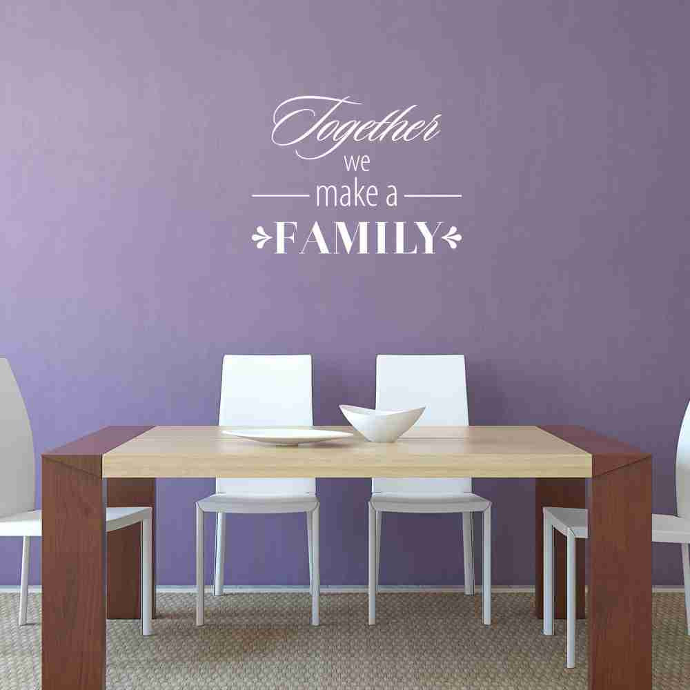 Together We Make A Family Wall Decal Wall Decals Style And Apply