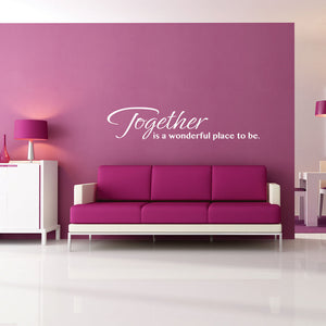 Together Wall Quote-Wall Decal