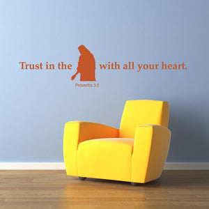 Trust In The Lord With All Your Heart Wall Decal quote