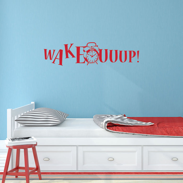 Wake Up! Wall Decal