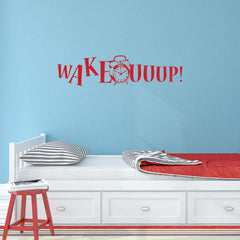 Wake Up!-Wall Decal