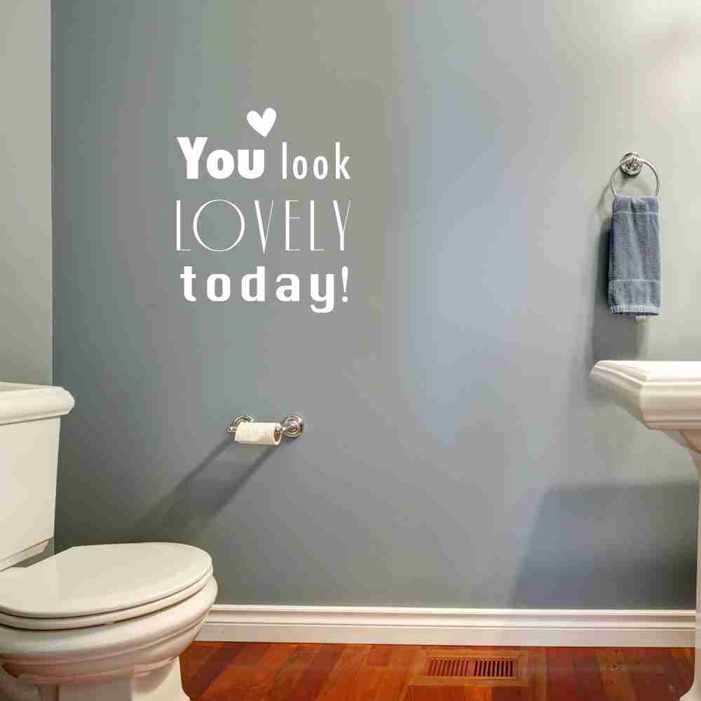 You Look Lovely Today! Wall Decal-Wall Decals-Style and Apply