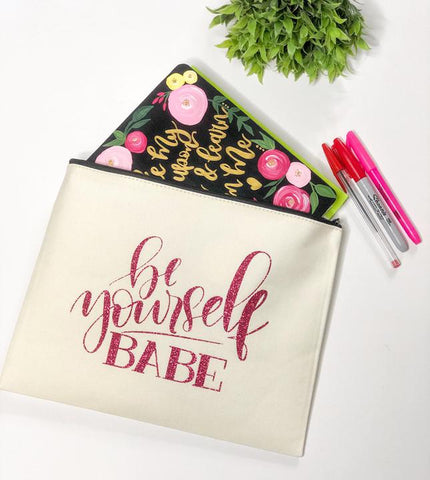 Be Yourself Babe Zipper Pouch Sweetly Styled Market
