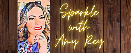 Sparkle With Amy Rey