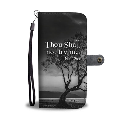 THOU SHALL NOT TRY ME - PREMIUM PHONE WALLET