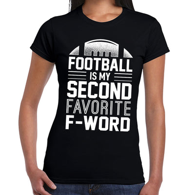 FOOTBALL IS MY SECOND FAVORITE  F-WORD