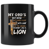 My God is Not Dead - 11oz Mug