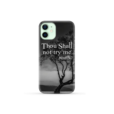 Thou Shall Not Try Me - Premium Phone Case