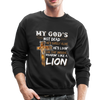 MY GOD'S IS NOT DEAD - Crewneck Sweatshirt - black