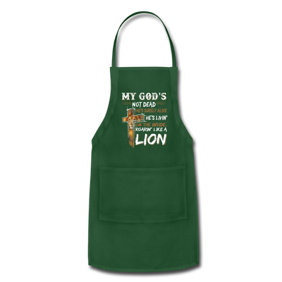 MY GOD'S IS NOT DEAD - Adjustable Apron - forest green