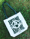 Earth Day Every Day Limited Edition Tote Bag