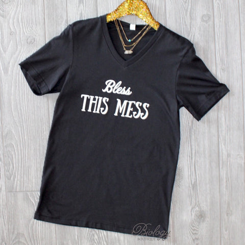 Bless This Mess Tee - Biology Boutique