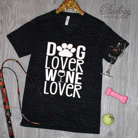 Dog Lover Wine Lover Tee - Biology Boutique