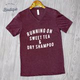 Running on Sweet Tea and Dry Shampoo Tee - Biology Boutique