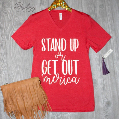 Stand Up or Get Out Tee - Biology Boutique
