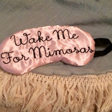 Wake Me For Mimosas Sleep Mask - Biology Boutique