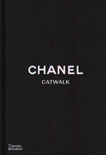 Chanel Catwalk ~ The Complete Collection