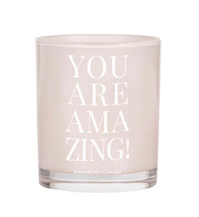Damselfly Quote Candle ~ Amazing