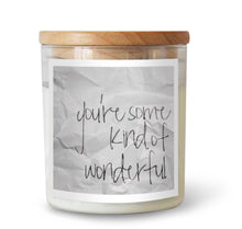 You're Some Kind of Wonderful Candle