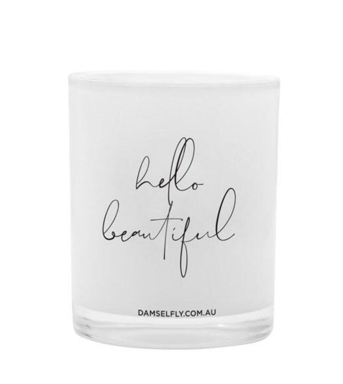 Damselfly Quote Candle ~ Hello Beautiful