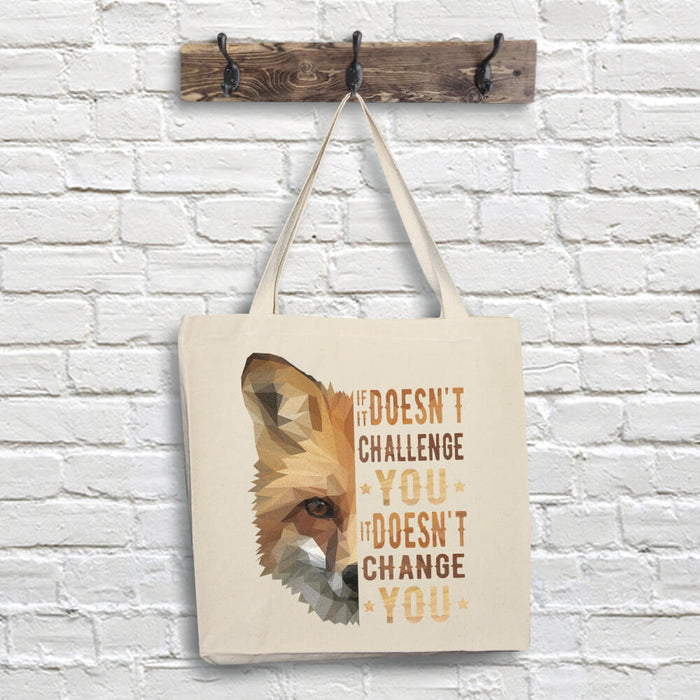 Fox Tote Bag - Challenge Quote