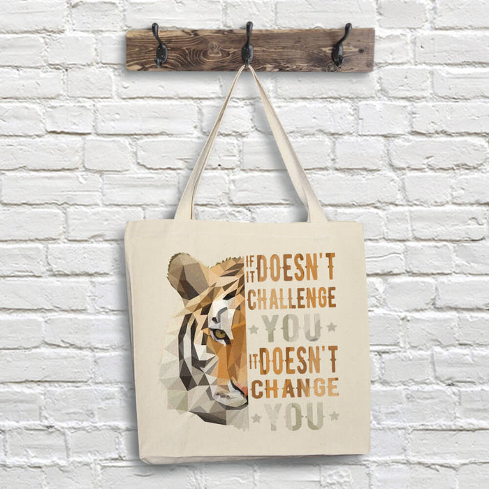 Tiger Tote Bag - Challenge Quote