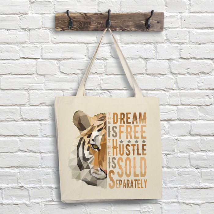 Tiger Tote Bag - Dream Quote