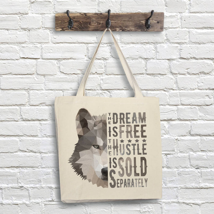 Wolf Tote Bag - Dream Quote