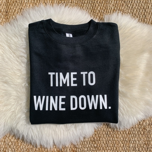 Time To Wine Down.