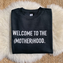 Welcome to the (mother)hood.