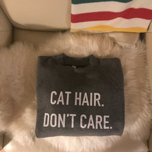 Cat Hair. Don't Care.