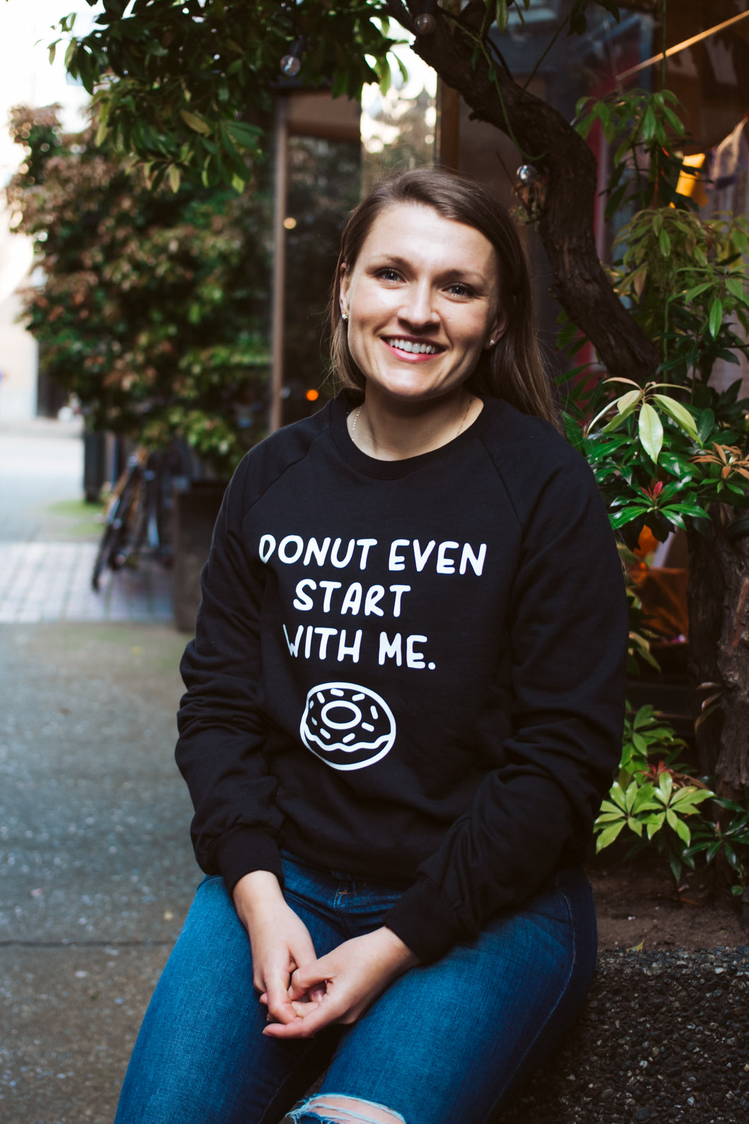 Donut Even Start With Me.