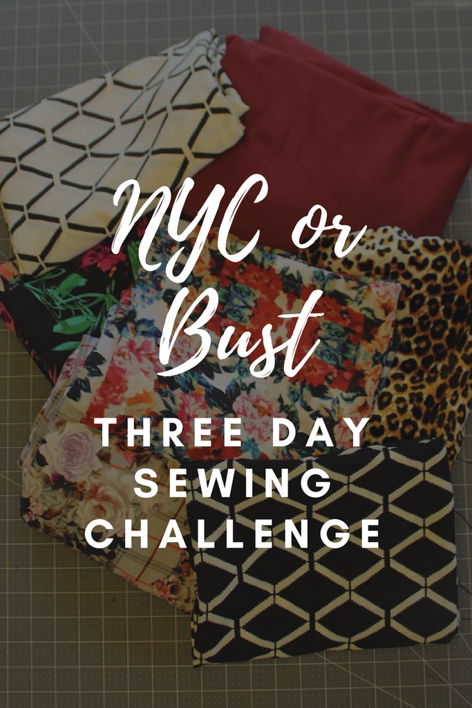 NYC or Bust: Three Day Sewing Challenge