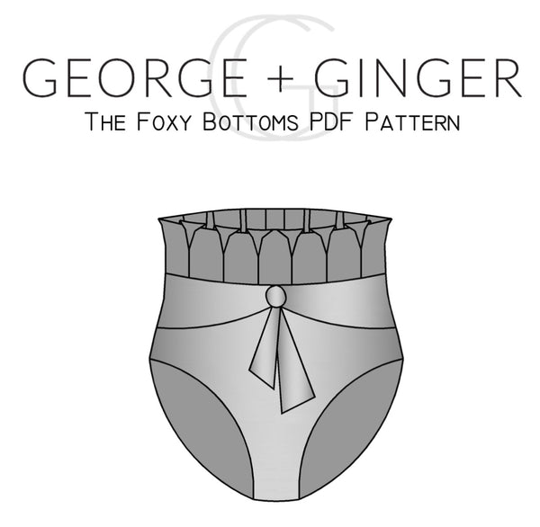 The Foxy Bottoms PDF Sewing Pattern