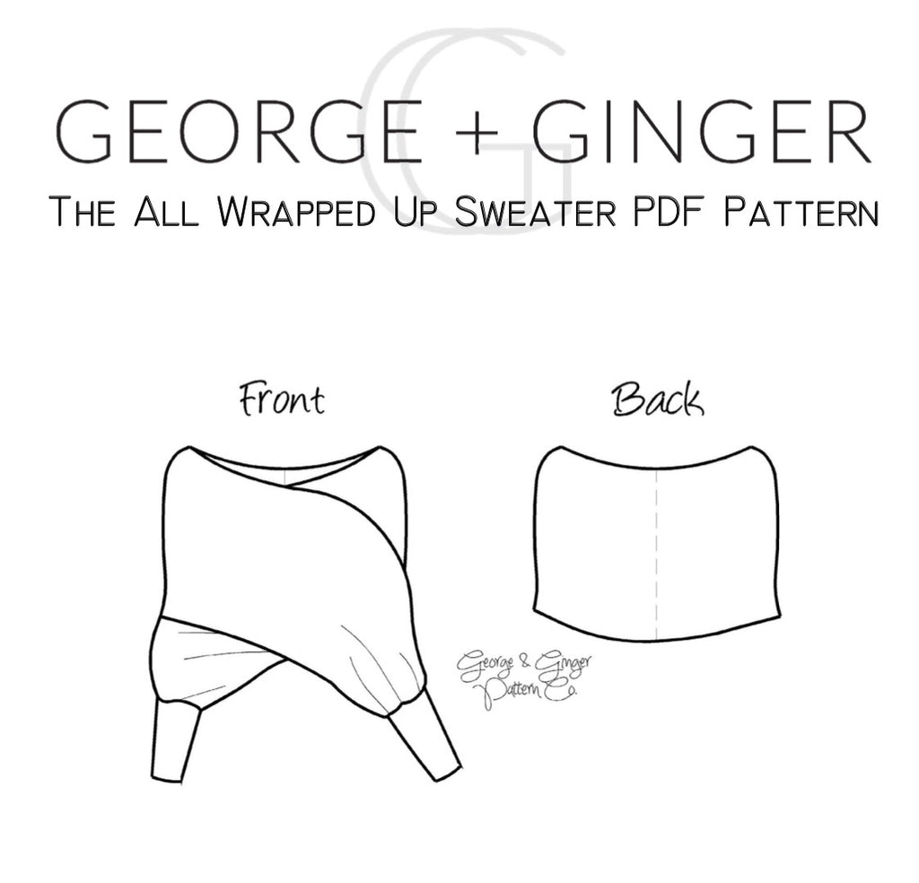 All Wrapped Up Sweater Youtube Exclusive Pdf Sewing Pattern George And Ginger Patterns