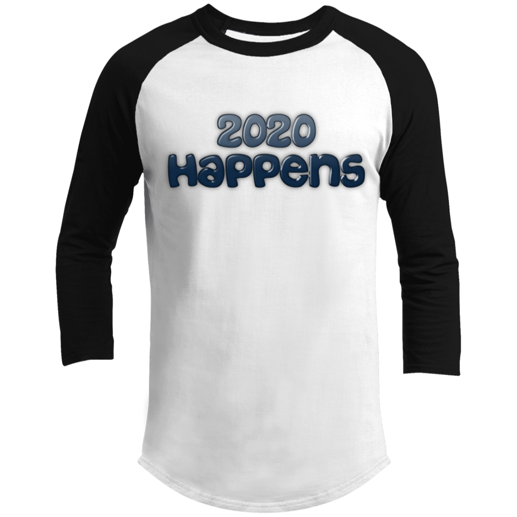 2020 Happens Sporty T-Shirt