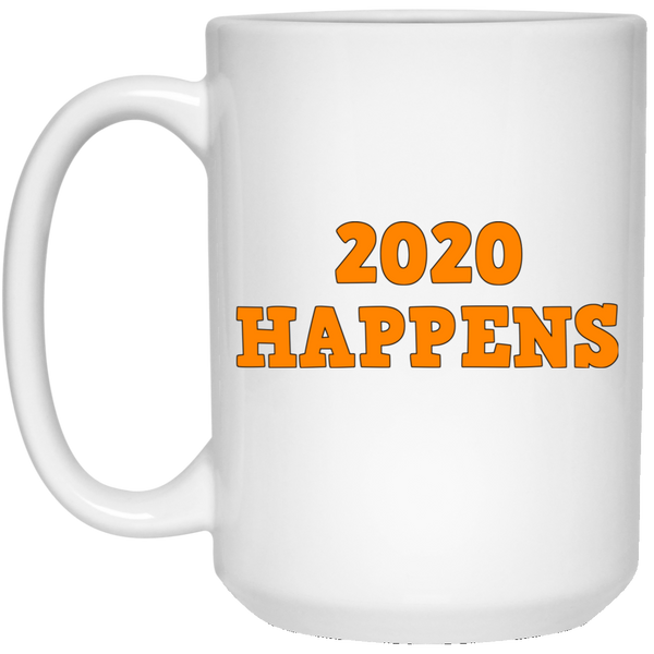 2020 Happens 15 oz. White Mug