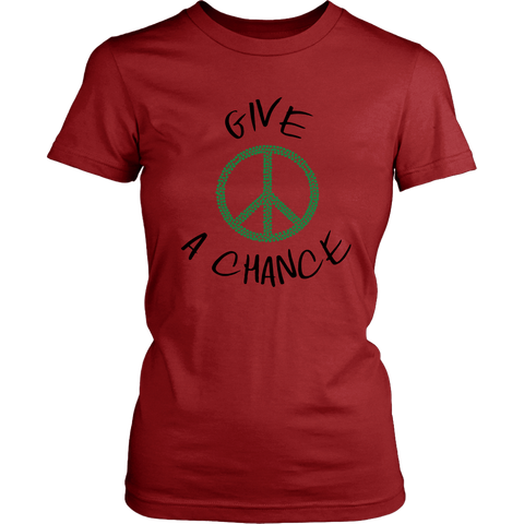 Give Green Peace A Chance - Womens Shirt