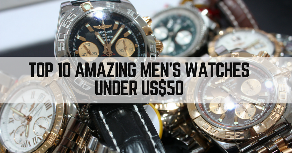 10 Amazing Men's Watches Under $50