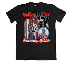 Barack Greatest Tee shirt